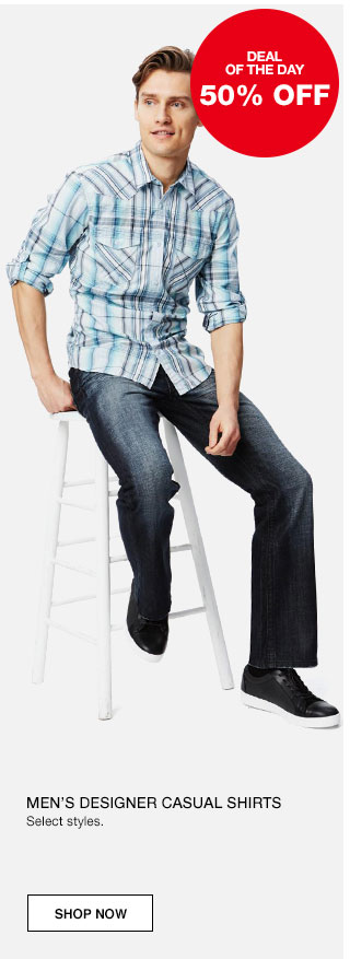 Deal of the day. 50% off Men's designer casual shirts. Select styles.