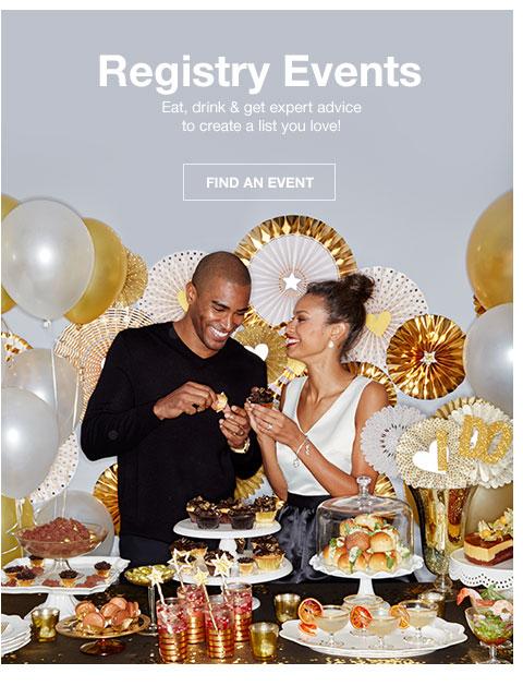 Registry Events. Eat, drink and get expert advice to create a list you love!