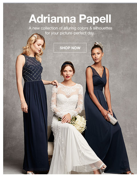 Adrianna Papell. A new collection of alluring colors and silhouettes for your picture-perfect day.