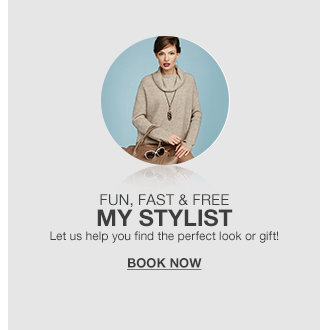 fun, fast and free my stylist let us help you find the perfect look or gift!