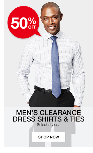 50 percent off mens clearance dress shirts and ties. select styles.
