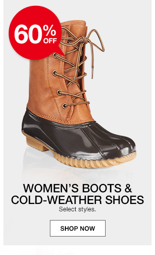 60 percent off womens boots and cold weather shoes. select styles.