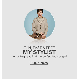 fun, fast and free, my stylist, let us help you find the perfect look or gift!
