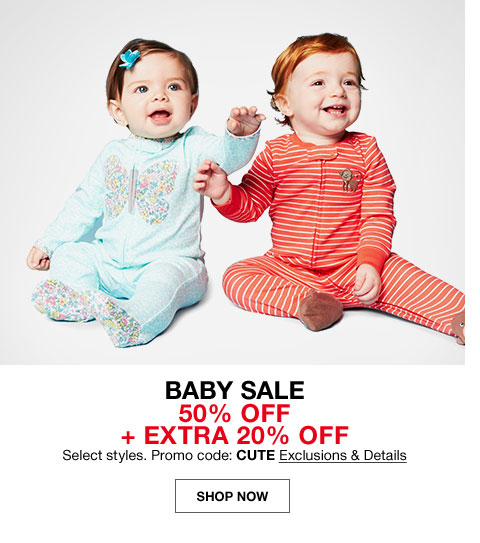 baby sale. 50% off + extra 20% off select styles. Promo code: CUTE