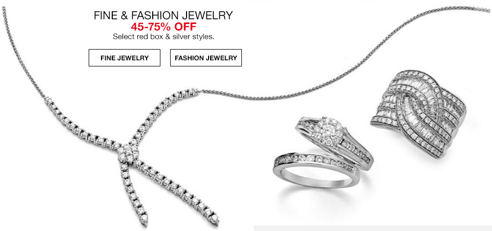 fine and fashion jewelry 45 percent to 75 percent off. select red box and silver styles.