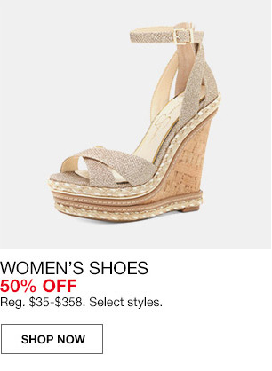 womens shoes 50 percent off. regular $35 to $358. select styles.