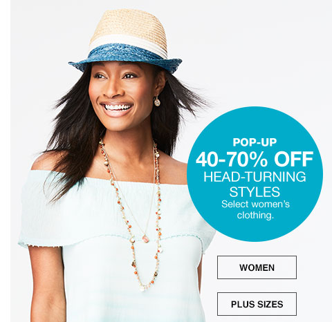 pop-up 40 percent to 70 percent off. select women's clothing.