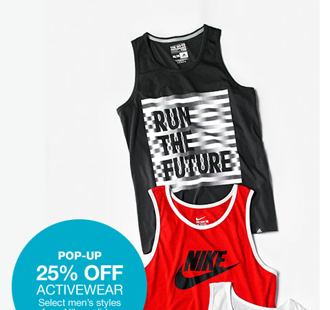 pop-up 25 percent off. select men's styles from nike, adidas and more.