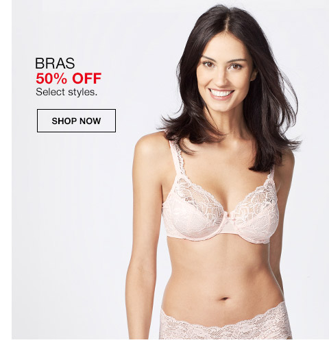 bras 50 percent off. select styles.