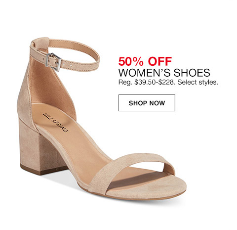 50 percent off womens shoes. regular $39.50 to $228. select styles.