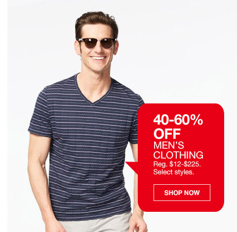 40 percent to 60 percent off mens clothing. regular $12 to $225. select styles.