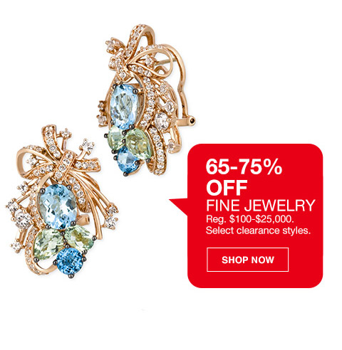 65 percent to 75 percent off fine jewelry. regular $100 to $25000. select clearance styles.