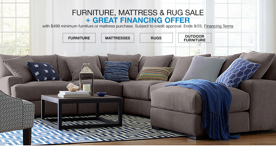 furniture, mattress and rug sale plus great financing offer with $499 minimum furniture or mattress purchase. subject to credit approval. ends september 25th.