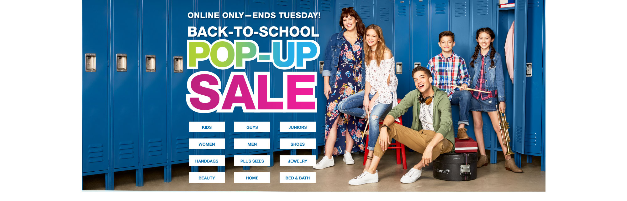 online only - ends tuesday! back-to-school pop-up sale
