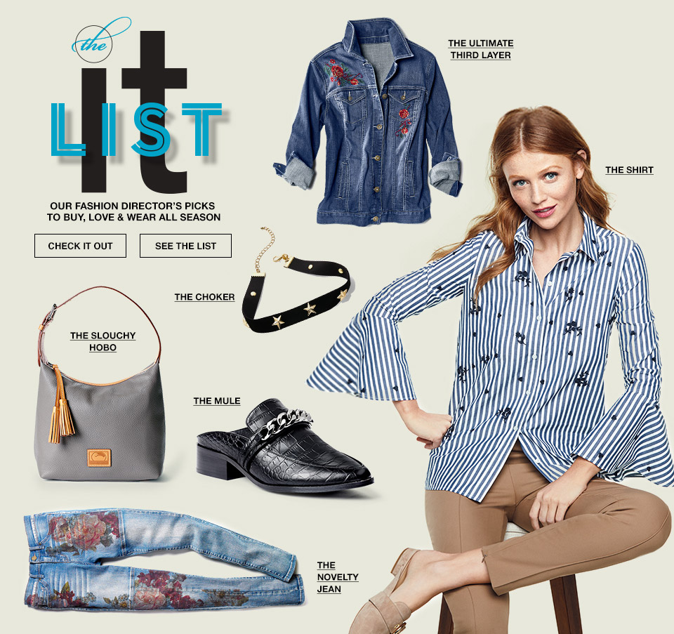 the it list. our fashion directors picks to buy, love and wear all season.