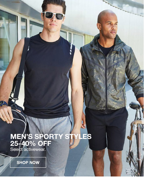 mens sporty styles 25 percent to 40 percent off. select activewear.
