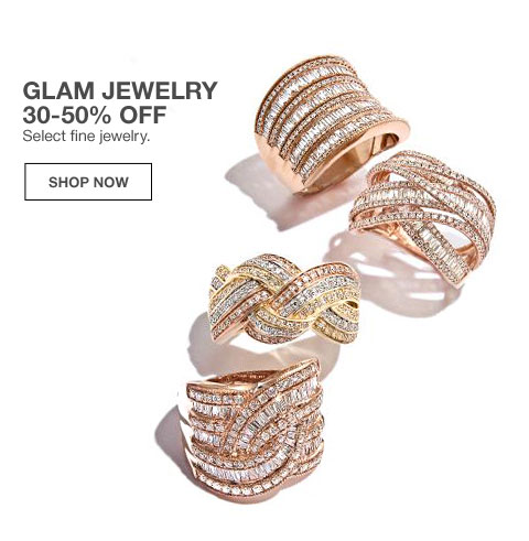 glam jewelry 30 to 50 percent off select fine jewelry.