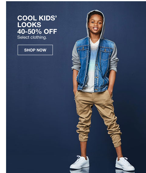 cool kids' looks 40 to 50 percent off select clothing.