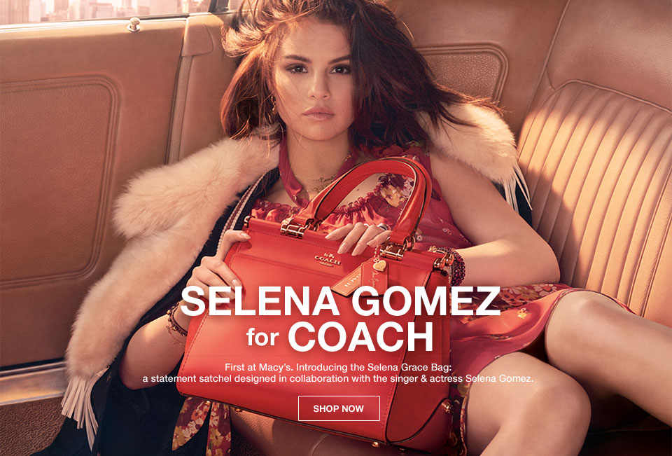 selena gomez for Coach. First at Macy's. Introducing the Selena Grace Bag: a statement satchel designed in collaboration with the singer and actress Selena Gomez.
