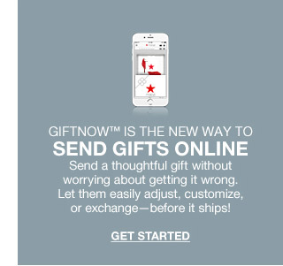 giftnow is the new way to send gifts online. send a thoughtful gift without worrying about getting it wrong. let them easily adjust, customize, or exchange before it ships!