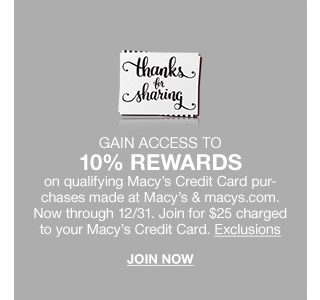 Thanks For Sharing Gain Access To 10 Percent Rewards On Qualifying Macys Credit Card Purchases