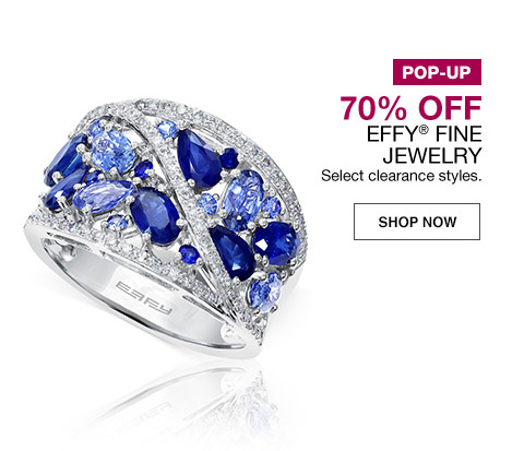 pop-up 70 percent off effy fine jewelry. select clearance styles.