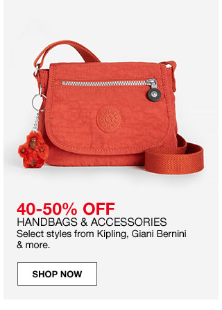 40 to 50 percent off handbags and accessories. Select styles from Kipling, Giani Bernini and more.