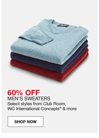 60 percent off men's sweaters. Select styles from Club Room, INC International Concepts and more.