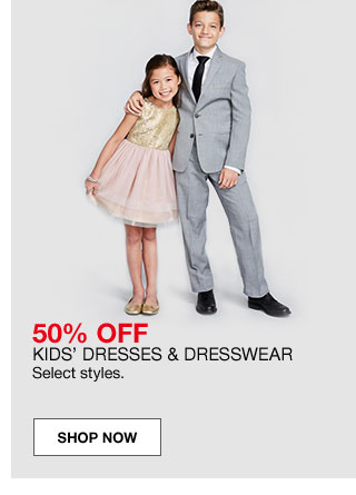 50 percent off kids' dresses and dresswear. Select styles.