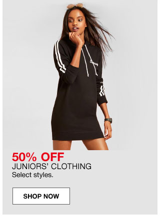 50 percent off juniors' clothing. Select styles.