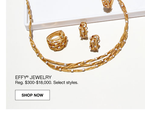 special 65% off effy jewelry regularly $300 to $18,000. select styles.