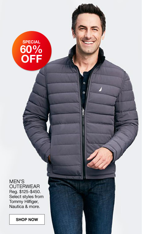 special 60% off men's outerwear regularly $125.00 to $450.00. select styles from tommy hilfiger, nautica and more.