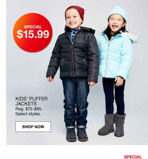 special $15.99 kids' puffer jackets regularly $75 to $85. select styles.