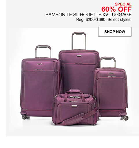 special 60% off samsonite silhouette xv luggage regularly $200 to $680. select styles.