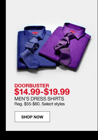 doorbuster $14.99 to $19.99. Men's dress shirts. Regular $55 to $60. Select styles.