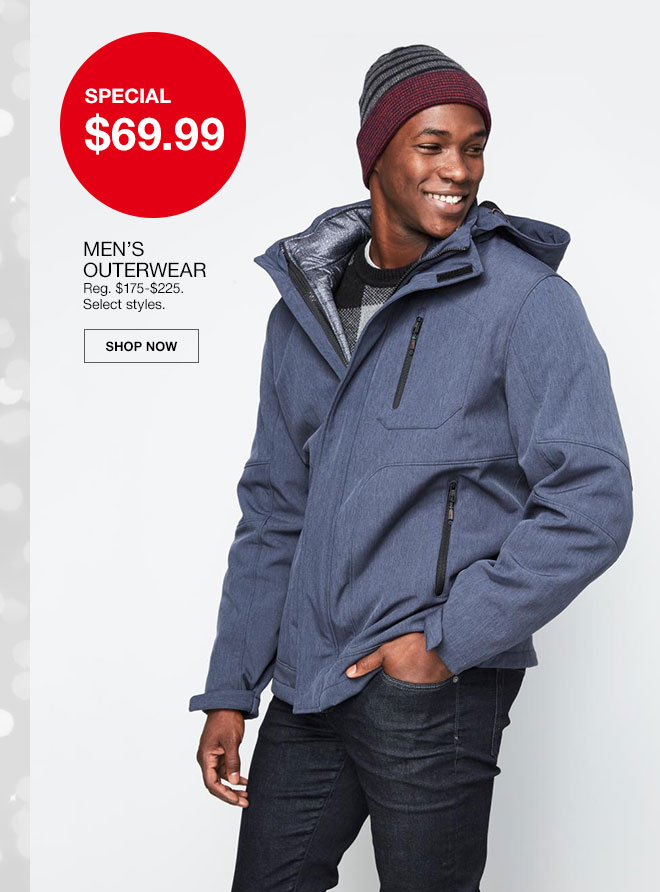Special, 69 dollars 99 cents. Men's Outerwear. Regularly 175 dollars to 225 dollars. Select styles. Shop Now