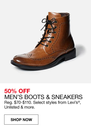 50 percent off mens boots and sneakers. regular $70 to $110. select styles from levis, unlisted and more.