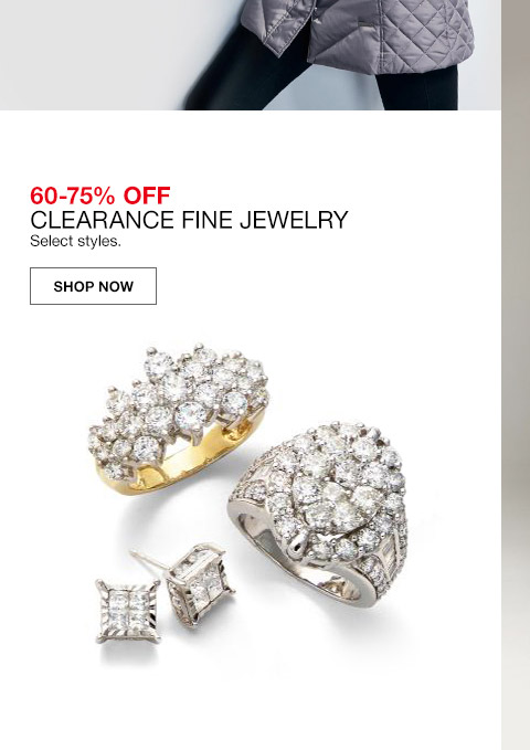 60 percent to 75 percent off clearance fine jewelry. select styles.