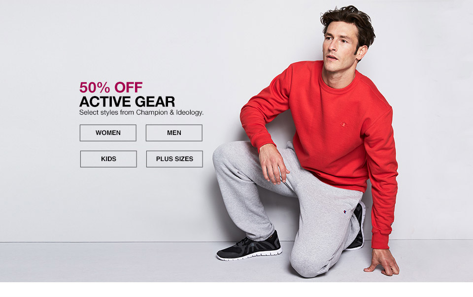 50 percent off active gear. select styles from champion and ideology.