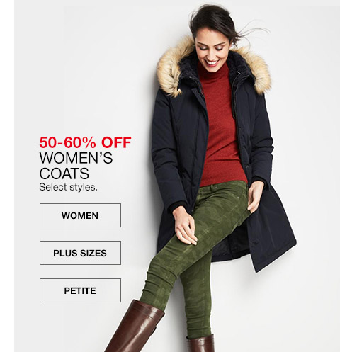 50 percent to 60 percent off womens coats. select styles.