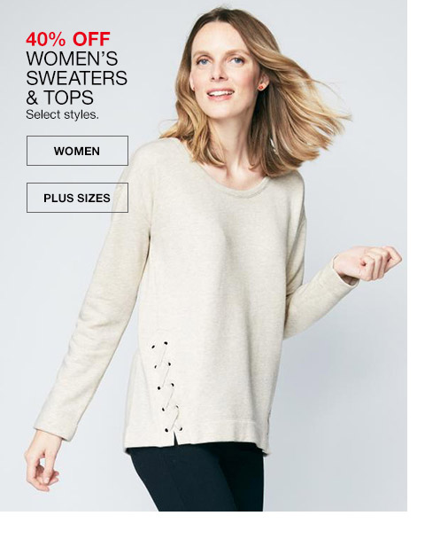 40 percent off womens sweaters and tops. select styles.