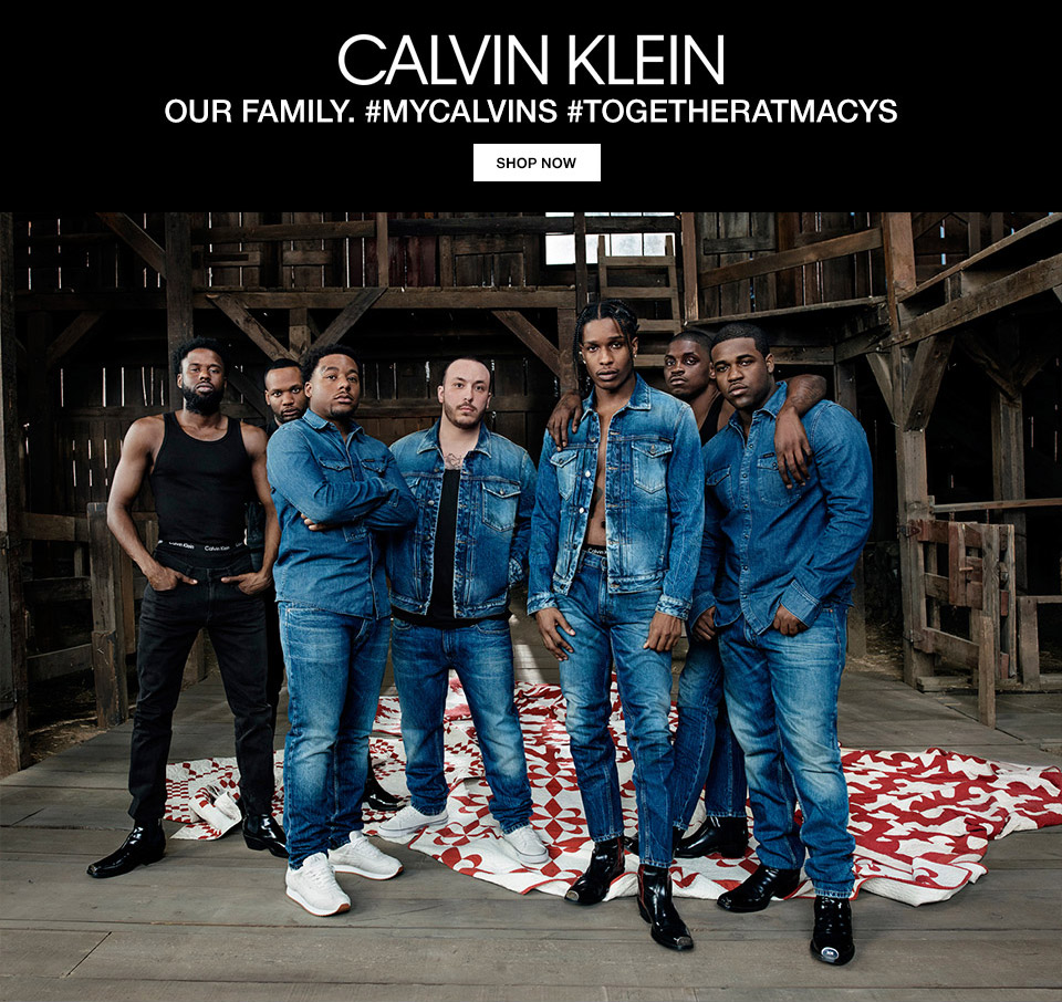 calvin klein. our family. my calvins, togetheratmacys.