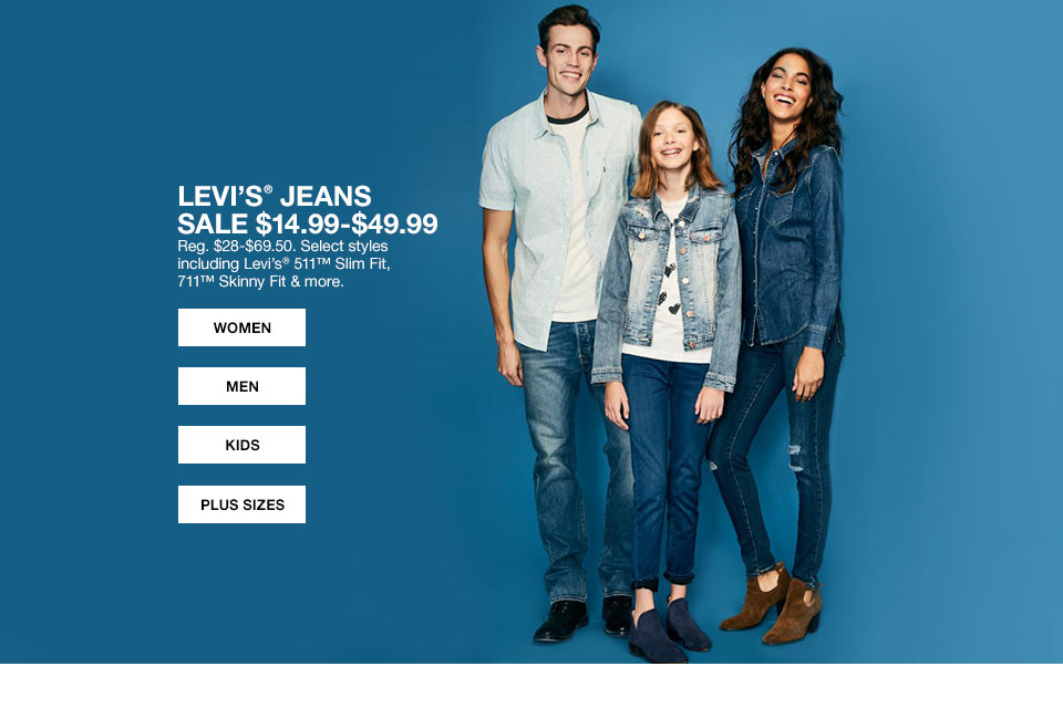 Levi's Jeans Sale, 14 dollars 99 cents to 49 dollars 99 cents. Regularly 28 dollars to 69 dollars 50 cents. Select styles including Levi's 511 Slim Fit, 711 Skinny Fit and more.