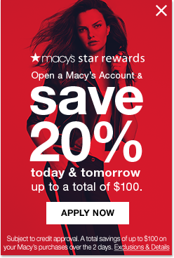 macy's star rewards. Open a Macy's Account and save 20 percent today and tomorrow up to a total of 100 dollars. Apply Now. Subject to credit approval. A total savings of up to 100 dollars on your Macy's purchases over the 2 days.