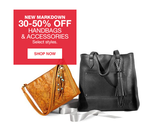 new markdown 30 percent to 50 percent off handbags and accessories. select styles.