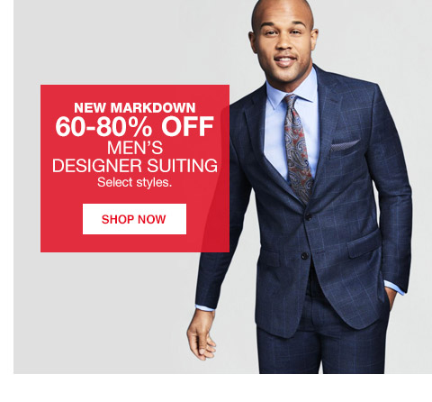 new markdowns 60 percent to 80 percent off mens designer suiting. select styles.