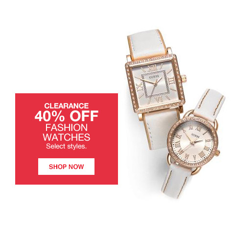 clearance 40 percent off fashion watches. select styles.