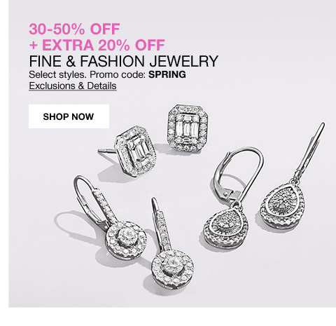 30 to 50 percent off plus extra 20 percent off fine and fashion jewelry select styles. Promo code spring.