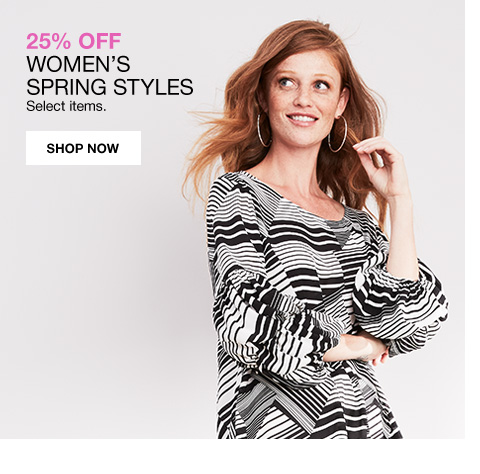 25 percent off womens spring styles select items.