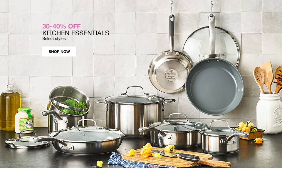 30 to 40 percent off kitchen essentials select styles.